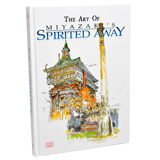 STUDIO GHIBLI THE ART OF SPIRITED AWAY